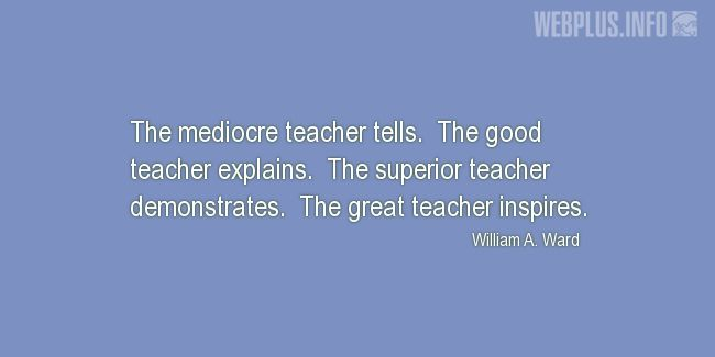 Quotes and pictures for Good teacher. «The great teacher inspires» quotation with photo.