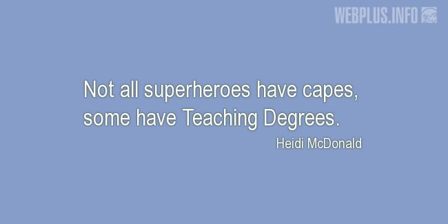 Quotes and pictures for Funny. «Not all superheroes have capes» quotation with photo.