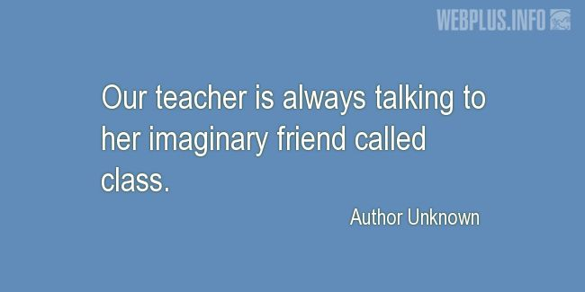 Quotes and pictures for Funny. «Imaginary friend» quotation with photo.