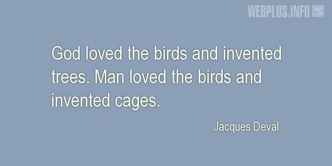 Quotes and pictures for Bird Day. «God loved the birds» quotation with photo.