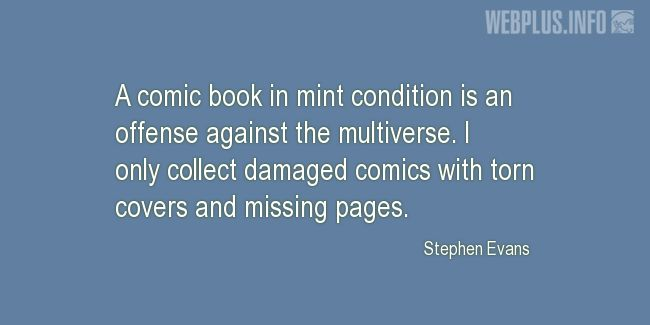 Quotes and pictures for Free Comic Book Day. «An offense against the multiverse» quotation with photo.