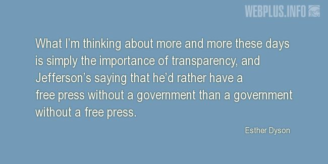 Quotes and pictures for Press Freedom. «The importance of transparency» quotation with photo.