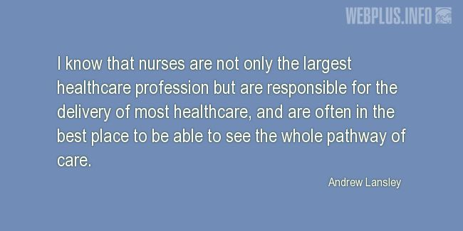 Quotes and pictures for Nurses Day. «Not only the largest healthcare profession» quotation with photo.