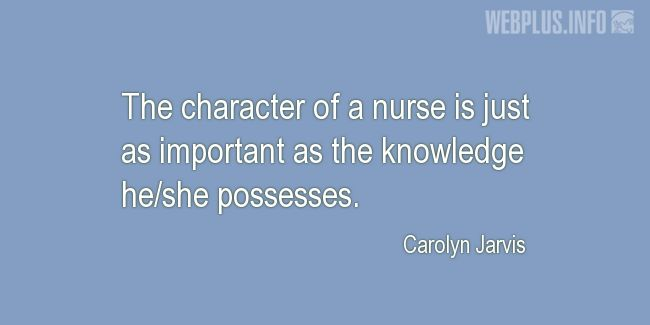 Quotes and pictures for Nurses Day. «The character of a nurse» quotation with photo.