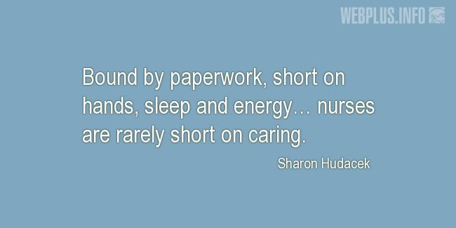Quotes and pictures for Nurses Day. «Nurses are rarely short on caring» quotation with photo.