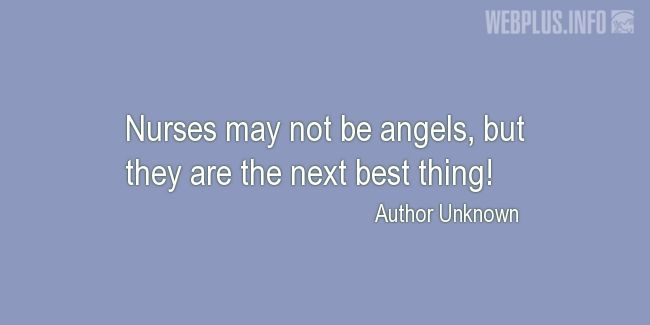 Quotes and pictures for Nurses Day. «The next best thing» quotation with photo.