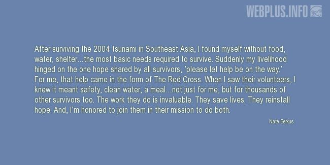 Quotes and pictures for Red Cross. «After surviving the 2004 tsunami in Southeast Asia» quotation with photo.