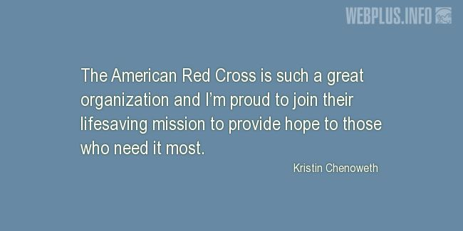 Quotes and pictures for Red Cross. «Such a great organization» quotation with photo.