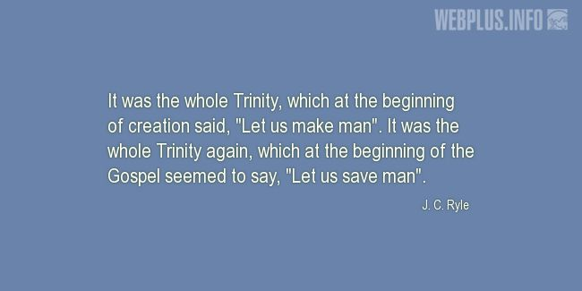 Quotes and pictures for Holy Trinity. «It was the whole Trinity» quotation with photo.