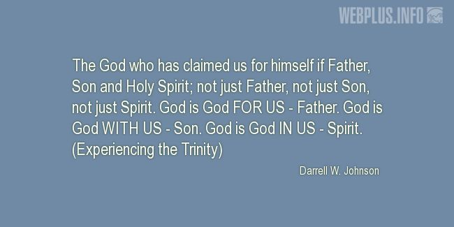 Quotes and pictures for Holy Trinity. «Father, Son and Holy Spirit» quotation with photo.
