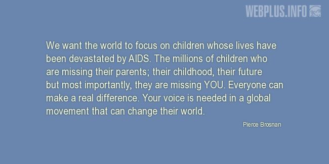 Quotes and pictures for HIV/AIDS Day. «Children whose lives have been devastated by AIDS» quotation with photo.