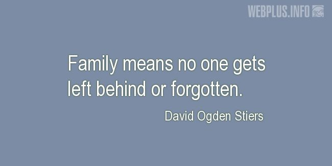 Quotes and pictures for Family. «Family means…» quotation with photo.