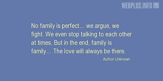 Quotes and pictures for Family love. «Love will always be there» quotation with photo.