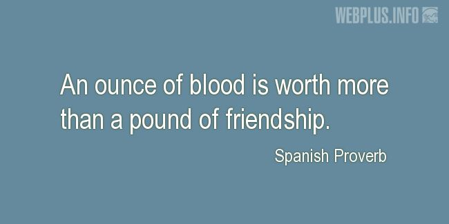 Quotes and pictures for Proverbs. «More than a pound of friendship» quotation with photo.