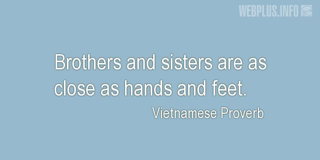 Quotes and pictures for Proverbs. «As close as hands and feet» quotation with photo.