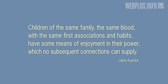 Quotes and pictures for Brothers and sisters. «Children of the same family» quotation with photo.