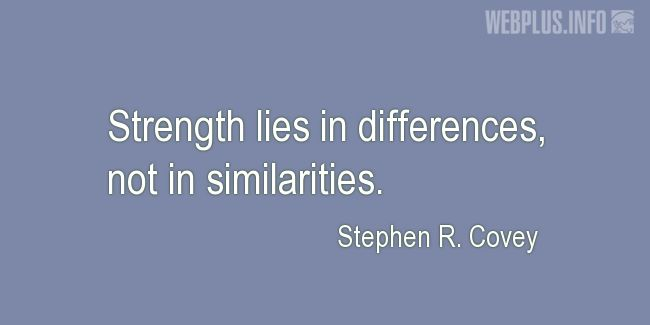 Quotes and pictures for Cultural diversity. «Strength lies in differences» quotation with photo.