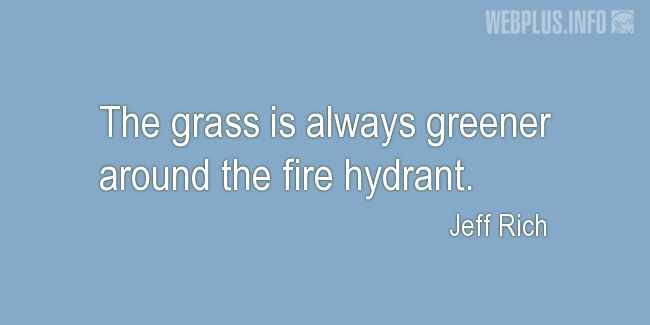 Quotes and pictures for Grass. «Around the fire hydrant» quotation with photo.