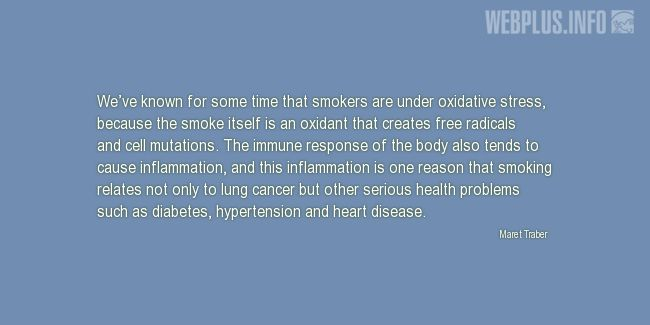 Quotes and pictures for No tabacco day. «Smokers are under oxidative stress» quotation with photo.