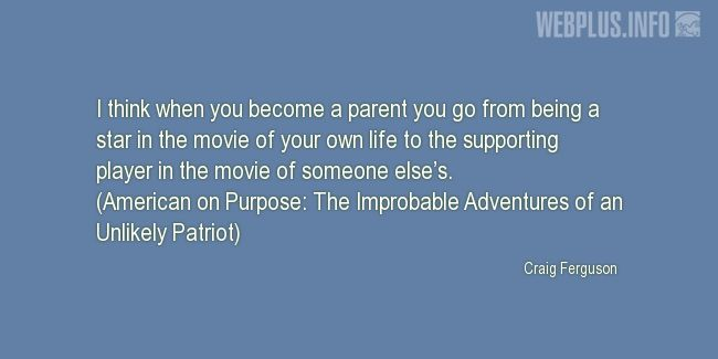 Quotes and pictures for Parents. «When you become a parent» quotation with photo.