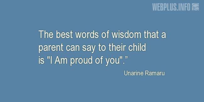 Quotes and pictures for Bringing up children. «The best words of wisdom» quotation with photo.