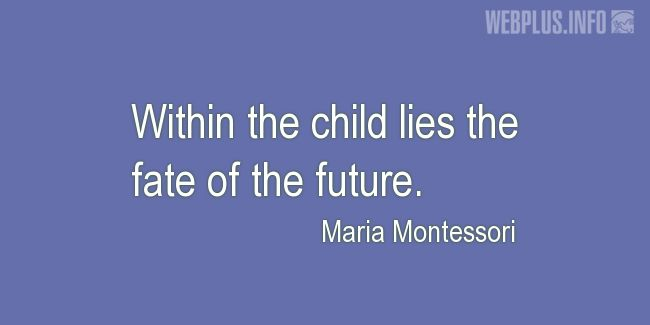 Quotes and pictures for Child's day. «The fate of the future» quotation with photo.