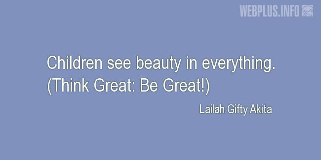 Quotes and pictures for Child's day. «Beauty in everything» quotation with photo.