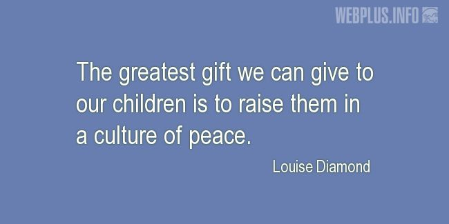 Quotes and pictures for Innocent Children Victims of Aggression. «The greatest gift» quotation with photo.