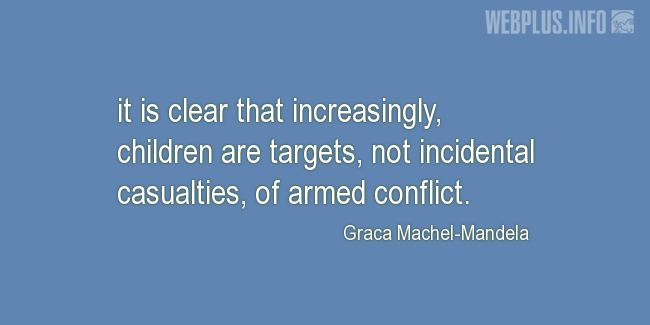 Quotes and pictures for Innocent Children Victims of Aggression. «Children are targets» quotation with photo.