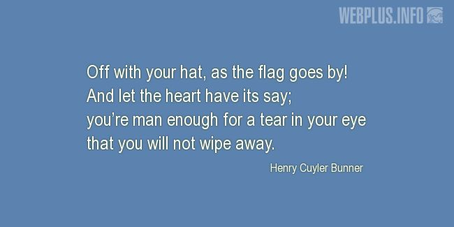 Quotes and pictures for Flag Day. «Off with your hat, as the flag goes by!» quotation with photo.