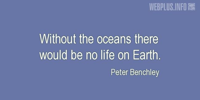 Quotes and pictures for Ocean. «Without the oceans» quotation with photo.