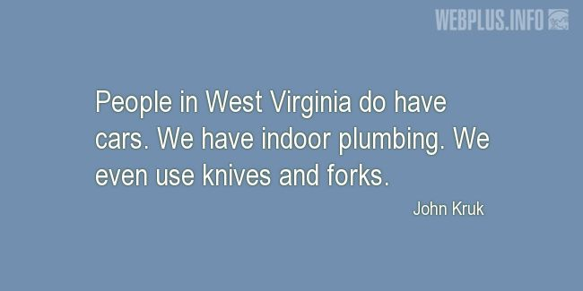 Quotes and pictures for Funny. «We even use knives and forks» quotation with photo.