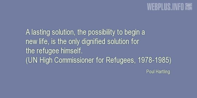 Quotes and pictures for Quotes from the U.N. and other Officials. «The only dignified solution» quotation with photo.