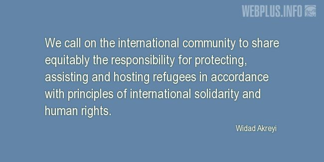 Quotes and pictures for Quotes from the U.N. and other Officials. «In accordance with principles of international solidarity and human rights» quotation with photo.
