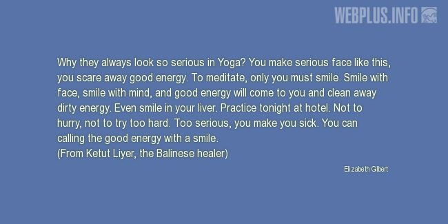 Quotes and pictures for Yoga. «You can calling the good energy with a smile» quotation with photo.