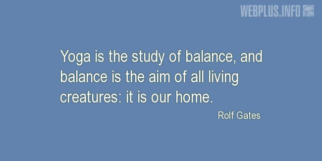 Quotes and pictures for Yoga. «It is our home» quotation with photo.
