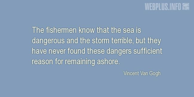 Quotes and pictures for Seafarer. «They have never found these dangers sufficient reason for remaining ashore» quotation with photo.