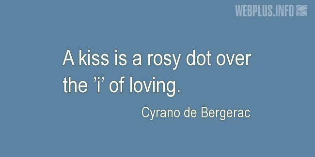 Quotes and pictures for Kissing. «A rosy dot» quotation with photo.
