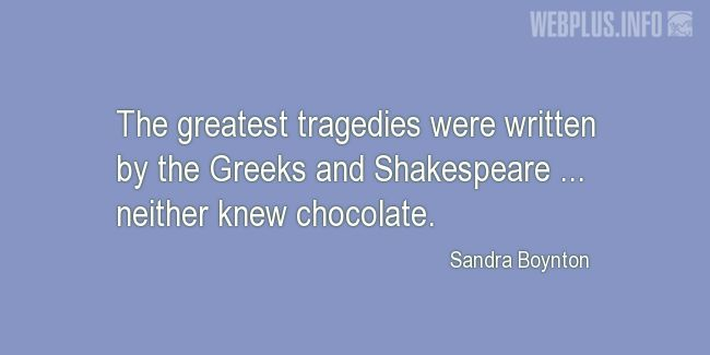 Quotes and pictures for Funny. «Greeks and Shakespeare» quotation with photo.