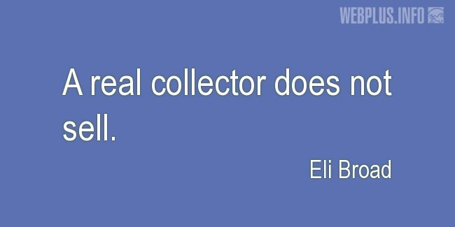 Quotes and pictures for Collector Car. «A real collector» quotation with photo.