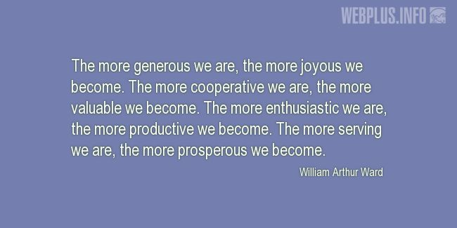 Quotes and pictures for Cooperatives. «The more cooperative we are…» quotation with photo.