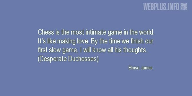 Quotes and wishes - Chess - About sport - It\'s like making ...