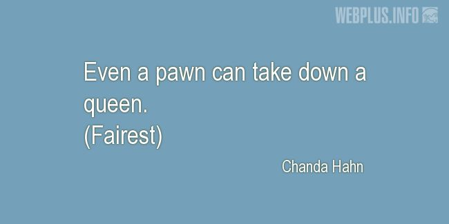 Quotes and pictures for Game. «Even a pawn» quotation with photo.