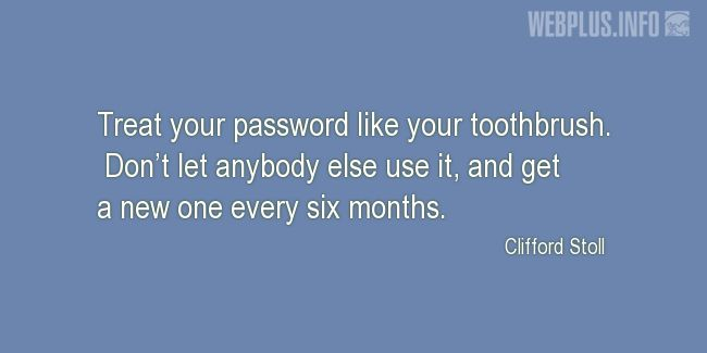 Quotes and pictures for System Administrator. «Your password» quotation with photo.