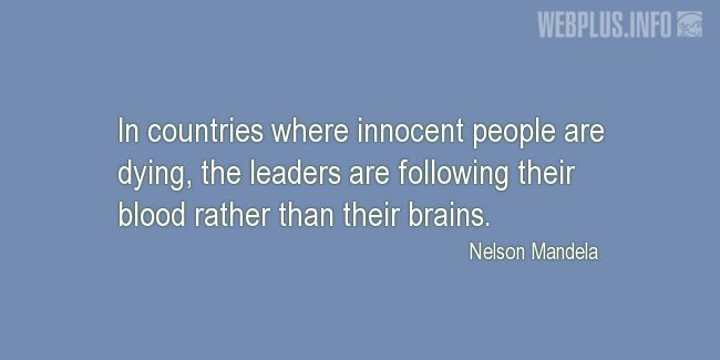 Quotes and pictures for Nelson Mandela. «In countries where innocent people are dying» quotation with photo.