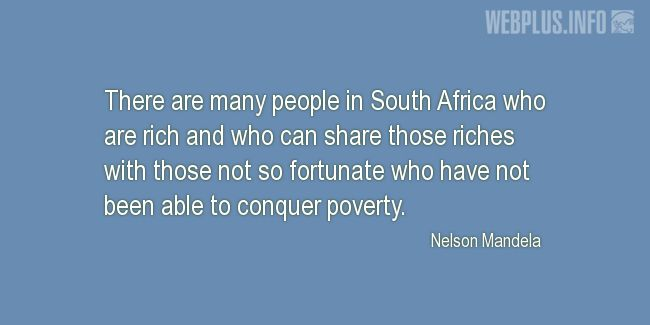 Quotes and pictures for About Africa. «Rich people in South Africa» quotation with photo.