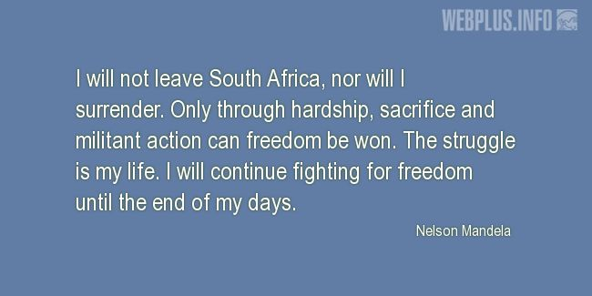 Quotes and pictures for About Africa. «I will not leave South Africa» quotation with photo.
