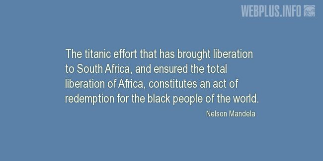 Quotes and pictures for About Africa. «An act of redemption» quotation with photo.