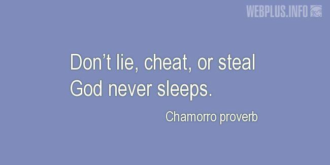 Quotes and pictures for Chamorro proverbs. «God never sleeps» quotation with photo.