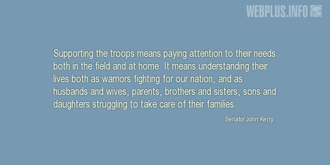 Quotes and pictures for Military Family. «Supporting the troops» quotation with photo.
